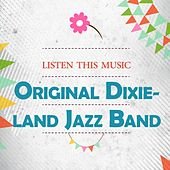 Listen This Music by Original Dixieland Jazz Band