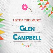 Listen This Music de Glen Campbell