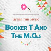 Listen This Music by Booker T. & The MGs