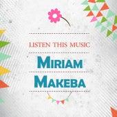 Listen This Music by Miriam Makeba