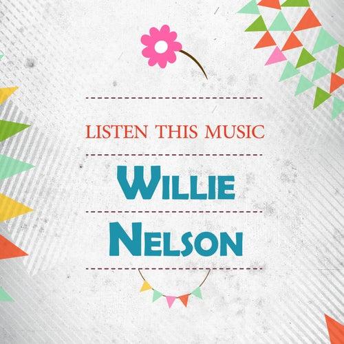 Listen This Music de Willie Nelson