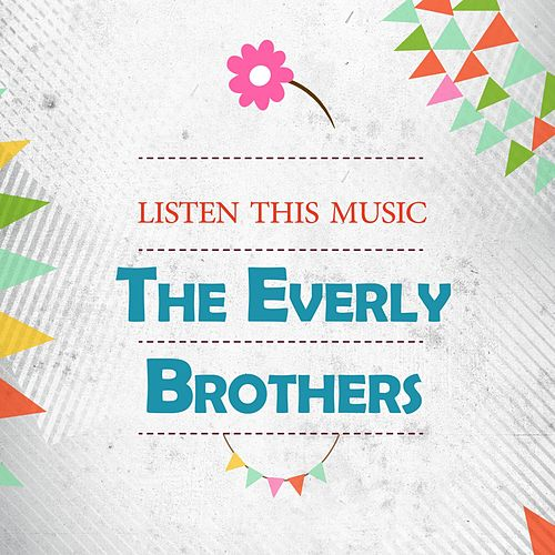 Listen This Music by The Everly Brothers