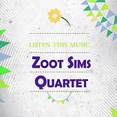 Listen This Music by Zoot Sims