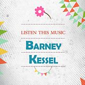 Listen This Music by Barney Kessel