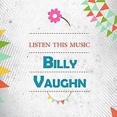 Listen This Music von Billy Vaughn