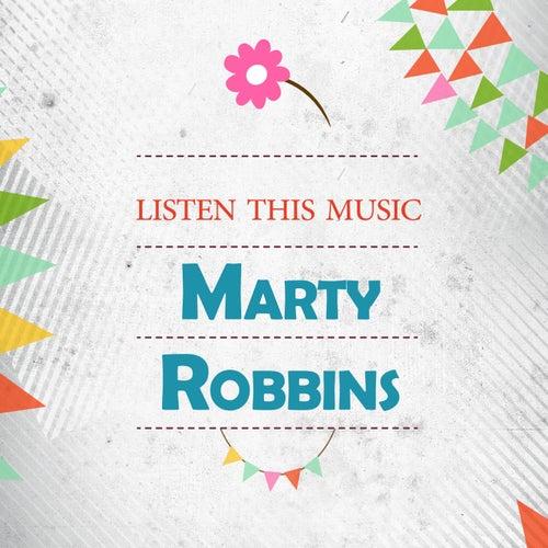 Listen This Music von Marty Robbins