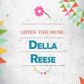 Listen This Music von Della Reese