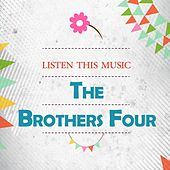 Listen This Music by The Brothers Four