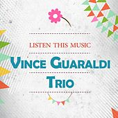 Listen This Music by Vince Guaraldi