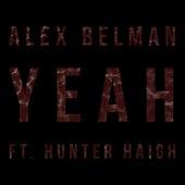 Yeah by Alex Belman
