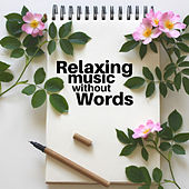 Relaxing Music without Words by Instrumental Relaxation