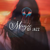Magic of Jazz - Best Instrumental Jazz Melodies for Body and Soul de Relaxing Instrumental Music