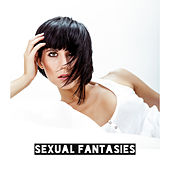 Sexual Fantasies: 15 Songs for Sexual Caresses, Sex and Love by The Relaxation