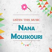 Listen This Music von Nana Mouskouri