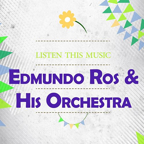 Listen This Music by Edmundo Ros