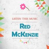 Listen This Music de Red McKenzie