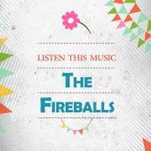 Listen This Music de The Fireballs