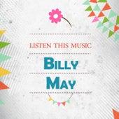 Listen This Music von Billy May