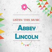Listen This Music by Abbey Lincoln