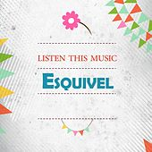 Listen This Music by Esquivel