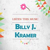 Listen This Music by Billy J. Kramer