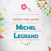 Listen This Music di Michel Legrand