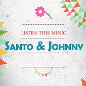 Listen This Music di Santo and Johnny