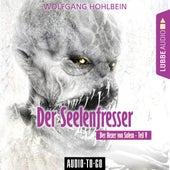 Der Seelenfresser - Der Hexer von Salem 5 (Gekürzt) von Wolfgang Hohlbein