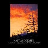 Free Man/Quarter On The Ground by Matt Andersen