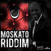 Moskato Riddim de Various Artists