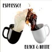 Black & White de Espresso