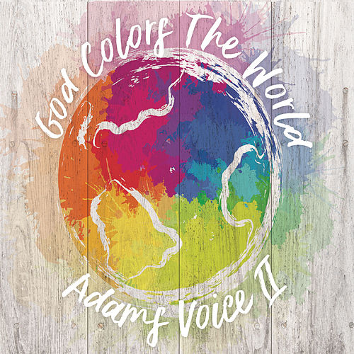 God Colors the World de Adams Voice II