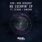 No Escapin EP by Kial