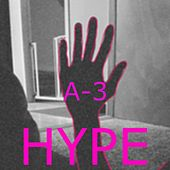 Hype by A3