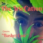 Basket Case von The IrieCation