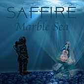 Marble Sea by Saffire