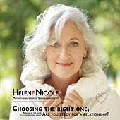 Choosing the Right One, Are You Ready for a Relationship de Hélène Nicole