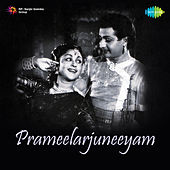 Prameelarjuneeyam (Original Motion Picture Soundtrack) de Various Artists