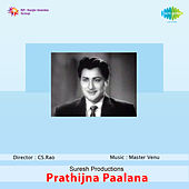 Prathijna Paalana (Original Motion Picture Soundtrack) de Various Artists