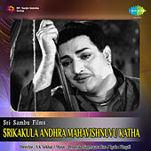Sri Kakula Andhra Mahavishnuvu Katha (Original Motion Picture Soundtrack) de Various Artists