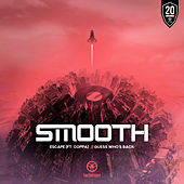Escape / Guess Who's Back by Smooth