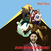 Death By This Adventure by Beit Nun