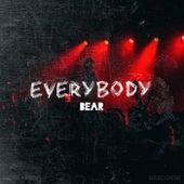 Everybody by Bear