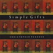 Simple Gifts von Christopher Peacock
