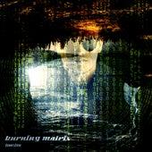 Burning matrix by Dj tomsten