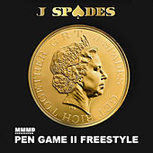 Pen Game II Freestyle by J Spades