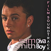 Sam Smith Diva Boy - Film Soundtrack von Sam Smith