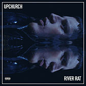 River Rat by Upchurch
