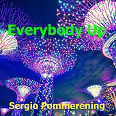 Everybody Up de Sergio Pommerening