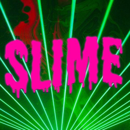 Slime by Danny Gonzalez